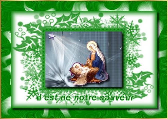 Il est né notre Sauveur